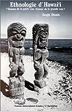 echange, troc Serge Dunis - Homme de la petite eau, femme de la grande eau: Ethnologie d'Hawai'i