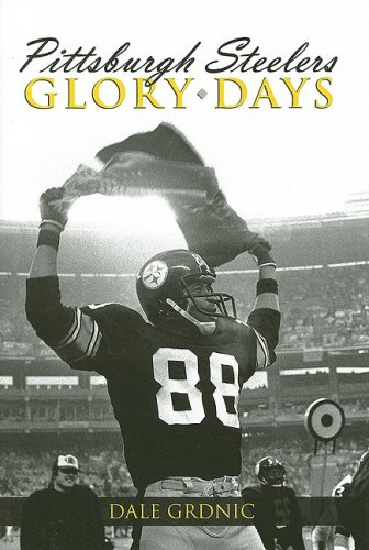 Pittsburgh Steelers Glory Days, Dale Grdnic