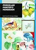 img - for Porcelain Painter's Handbook book / textbook / text book