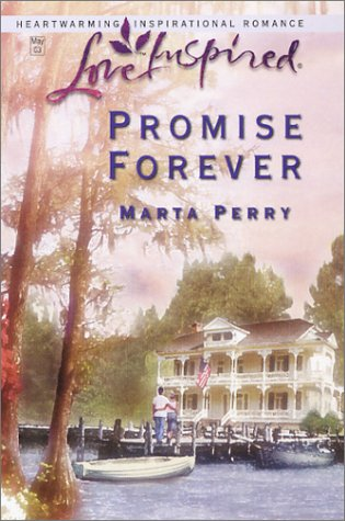 Promise Forever, MARTA PERRY