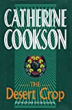 The Desert Crop (0593034767) by CATHERINE COOKSON