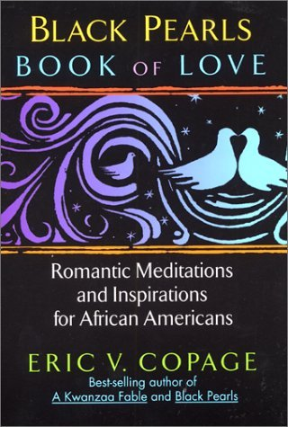 Black Pearls: Book of Love: Romantic Meditations and Inspirations for African Americans, Copage,Eric V.