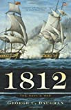 img - for 1812: The Navy's War book / textbook / text book