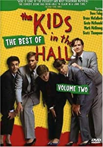The Best Of The Kids in the Hall, Vol. 2