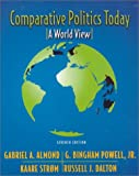 Comparative Politics Today: A World View (7th Edition) (0321018583) by Almond, Gabriel Abraham