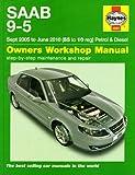 Saab 9-5 Petrol & Diesel Service and Repair Manual (Haynes Manual, Sept. 2005 to June 2010)