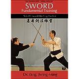 Sword Fundamental Training (YMAA) ~ Dr. Yang