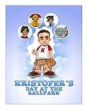 Kristofer's Day At The Ballpark
