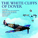 Various Artists The White Cliffs Of Dover