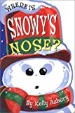 Where Is Snowys Nose?