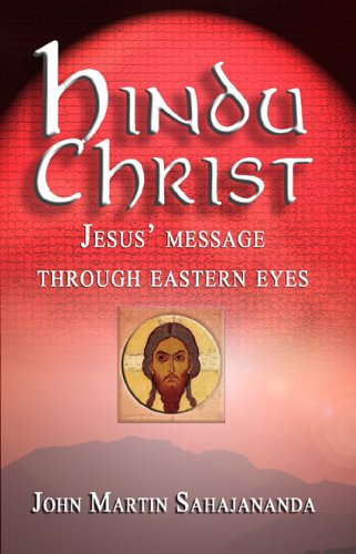 Image of Hindu Christ: Jesus' Message Through Eastern Eyes