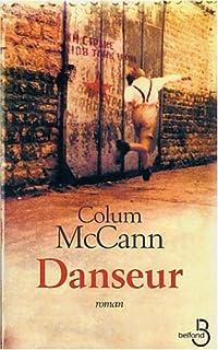 Danseur : [roman], McCann, Colum