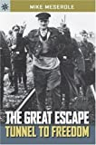 Sterling Point Books®: The Great Escape: Tunnel to Freedom