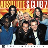 img - for Absolute S Club 7 (Hugely Popular Absolute Series) book / textbook / text book