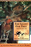 The Giant Oak Tree and Also Jack and the Bean Stalk (Once Upon A World)