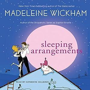 Sleeping Arrangements | [Madeleine Wickham]