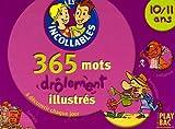 echange, troc Play Bac - 365 mots illustrés 10-11 ans