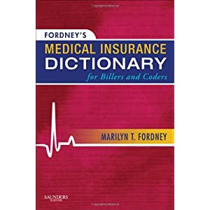 Amazon.com: Fordney's Medical Insurance Dictionary for Billers and ...