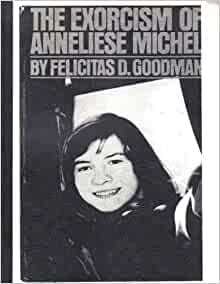 The exorcism of anneliese michele essay