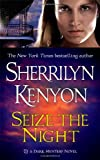 Seize the Night (Dark-Hunter, Book 7) (0312992432) by Sherrilyn Kenyon