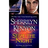 "Seize the Night: A Dark-Hunter Novel (Dark-Hunter Novels)von ""Sherrilyn Kenyon"""