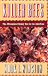 Killer Bees: The Africanized Honey Be...