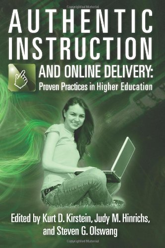 Authentic Instruction and Online Delivery: Proven Practices in Higher Education