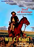 img - for Trail Of Revenge by Will C. Knott (Wolf Caulder Series, Book 3) from Books In Motion.com book / textbook / text book