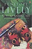 Next to Nature, Art (0140064818) by Penelope Lively