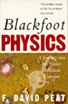 Blackfoot Physics: A Journey into the...