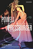 Powell and Pressburger: A Cinema of Magic Spaces (Cinema and Society) (1780763778) by Moor, Andrew