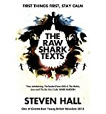 The Raw Shark Texts (1841959030) by Hall, Steven