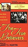 Holy Ghost Revival on Azusa Street: The True Believers: Eye Witness Accounts of the Revival that Shook the World (0964628953) by Martin, Larry