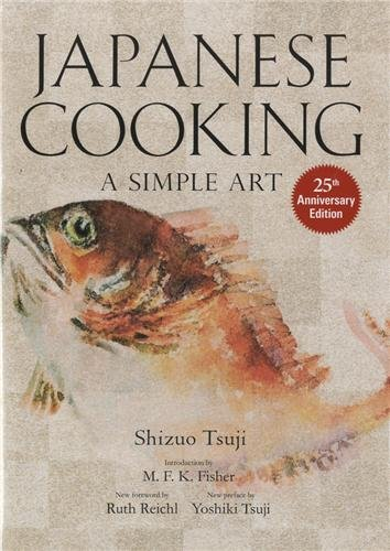 Japanese Cooking: A Simple Art by Shizuo Tsuji, Yoshiki Tsuji