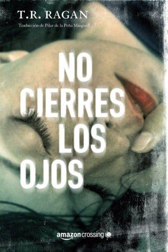 No cierres los ojos (Lizzy Gardner) (Spanish Edition)