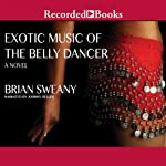 Exotic Music of the Belly Dancer | Brian Sweany