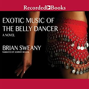 Exotic Music of the Belly Dancer Audiobook