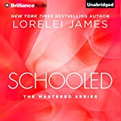 Schooled: Mastered, Book 2.5 | [Lorelei James]