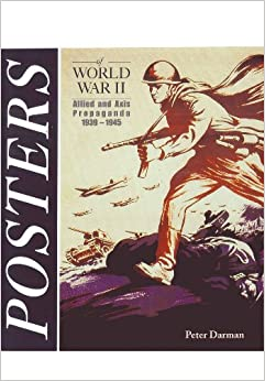 the propaganda of the allied powers and axis powers during world war ii Into world war ii: home allies  during the war women propaganda  allied powers leaders and flags country leader flag  powered by.