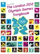 The London 2012 Olympic Games Songbook (PVG)