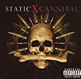 Cannibal (Explicit Version) Static-X