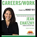 Money 911: Careers/Work | Jean Chatzky