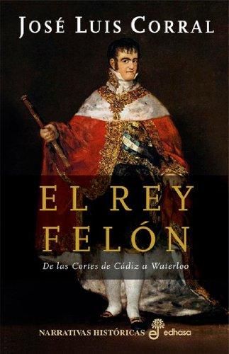 El Rey Felón