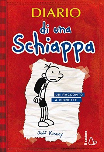 Diario di una Schiappa Un racconto a vignette Il Castoro bambini PDF