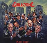 Blood Money by Guillotine (2009-01-26)