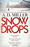 Cover of Snowdrops by A. D. Miller 1848874537
