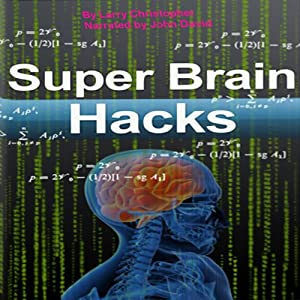 Super Brain Hacks Audiobook