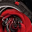 Cruel Beauty Audiobook by Rosamund Hodge Narrated by Elizabeth Knowelden