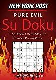 New York Post Pure Evil Su Doku: 150 Fiendish Puzzles