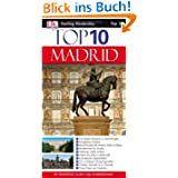 Dorling Kindersely Top 10 Reiseführer Madrid: Die besten Museen & Sammlungen-Königliches Madrid-Beeindruckend...